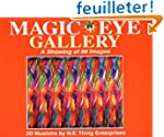 Magic Eye Gallery: A Showing of 88 Im...