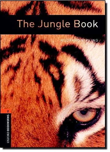 Oxford Bookworms Library: Stage 2: The Jungle Book: 700 Headwords (Oxford Bookworms ELT)