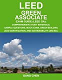 LEED Green Associate Exam Guide: Comprehensive Study Materials, Sample Questions, Mock Exam, Green Building LEED Certification, and Sustainability, 3rd Edition