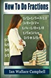 img - for How To Do Fractions book / textbook / text book