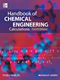 img - for Handbook of Chemical Engineering Calculations, Fourth Edition book / textbook / text book