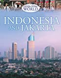 Louise Spilsbury Developing World: Indonesia and Jakarta