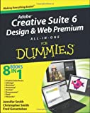 Jennifer Smith Adobe Creative Suite 6 Design and Web Premium: All-in-one for Dummies