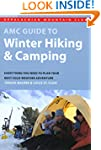 AMC Guide to Winter Hiking and Campin...