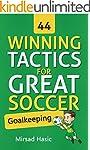44 Winning Tactics for Great Soccer G...