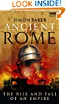 Ancient Rome: The Rise and Fall of an...
