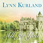 All for You: De Piaget Family, Book 16 | Lynn Kurland
