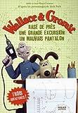 echange, troc Nick Park - Wallace & Gromit : Rasé de près ; Une grande excursion ; Un mauvais pantalon