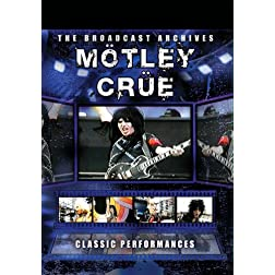 Motley Crue Classic Performances