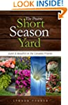 The Prairie Short Season Yard: Quick...