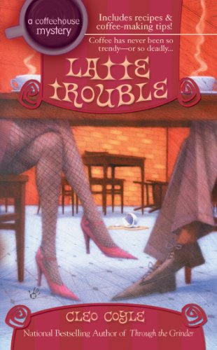 Latte Trouble (Coffeehouse Mysteries, No. 3) front-526409