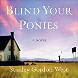 img - for Blind Your Ponies book / textbook / text book