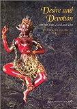 DESIRE AND DEVOTION: Art from India, Nepal, and Tibet (0911886532) by PRATAPADITYA PAL