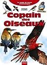 Copain des oiseaux : Le guide du jeune ornithologue par Lesaffre