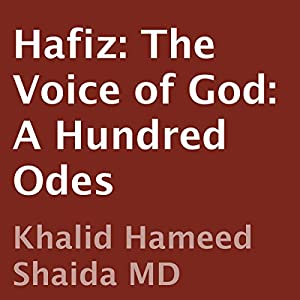 Hafiz: The Voice of God: A Hundred Odes | [ Hafiz, Khalid Hameed Shaida (translator)]