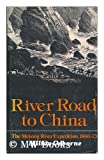 img - for River Road to China book / textbook / text book