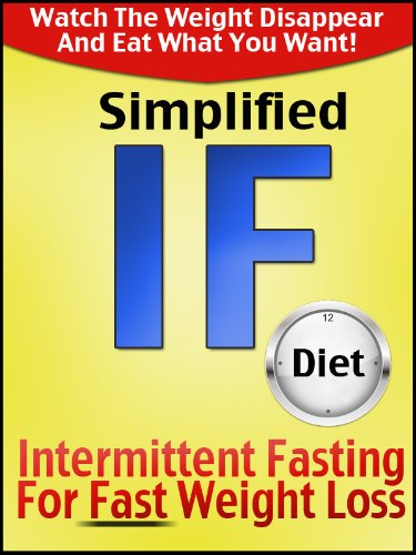 "Simplified ""IF"" Intermittent Fasting Diet (Healthy Ways To Lose Weight)"