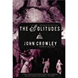 The Solitudes (Book One of The Aegypt Cycle) ~ John Crowley