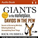 Giants in the Marketplace, Davids in the Pew: How Any Christian Can Change the World (       UNABRIDGED) by Rick Hubbell Narrated by Rick Hubbell