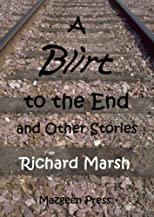 A Blirt to the End and Other Stories