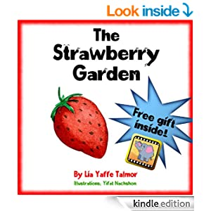 Children's book: The Strawberry Garden: (value tales) (bedtime picture book for early reader 1) ( Kid's short stories collection) (A Goodnight Bedtime Stories for toddlers ages 2-4)