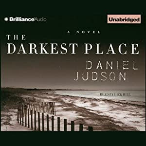 The Darkest Place | [Daniel Judson]