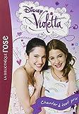 Violetta 03 - Chanter à tout prix