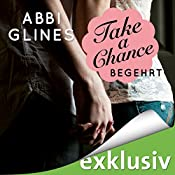 Take a Chance - Begehrt (Rosemary Beach 7) | Abbi Glines