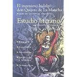 Ingenioso Hidalgo Don Quijote de la Mancha (Estudio Literario)
