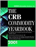 img - for CRB Commodity Yearbook 2001 by Commodity Research Bureau (2001-01-15) book / textbook / text book