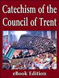 img - for The Catechism of the Council of Trent (1566) book / textbook / text book