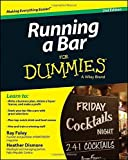 img - for Running a Bar For Dummies 2nd edition by Foley, Ray, Dismore, Heather (2014) Paperback book / textbook / text book