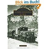 150 Jahre Eisenbahnen in Tirol