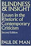 Blindness and Insight: Essays in the Rhetoric of Contemporary Criticism (0416358608) by PAUL DE MAN