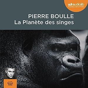 La Planète des singes Audiobook