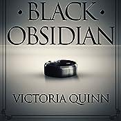 Black Obsidian | Victoria Quinn