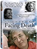 Facing Death: Elisabeth Kubler-Ross