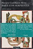 img - for Baile con serpientes (Spanish Edition) book / textbook / text book