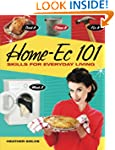 Home-Ec 101: Skills for Everyday Livi...