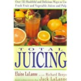 Total JuicingTOTAL JUICING by Lalanne Elaine  Author  on Nov 01 1992 Paperback