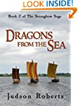Dragons from the Sea (The Strongbow S...