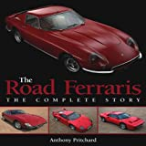 The Road Ferraris: The Complete Story