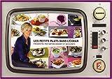 echange, troc Sophie Davant - Les petits plats dans l'écran : Les meilleures recettes de l'émission