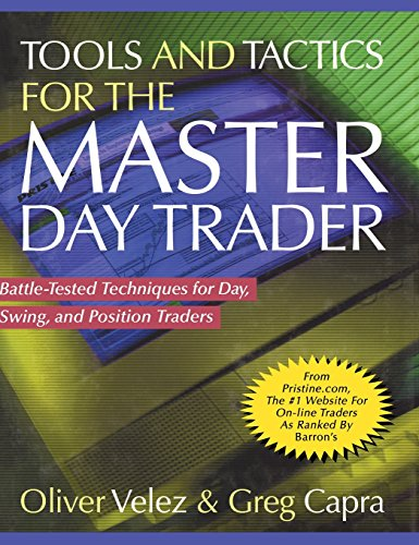 Tools and Tactics for the Master Day Trader: Battle-Tested Techniques for Day,  Swing, and Position Traders (Master The Markets compare prices)