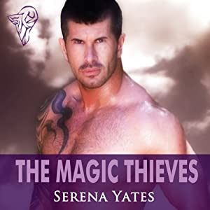 The Magic Thieves: Stealing My Heart | [Serena Yates]