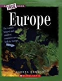 Europe (True Books)