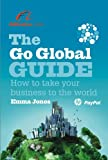 The Go Global Guide: How to take your business to the world