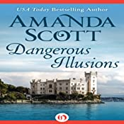 Dangerous Illusions | [Amanda Scott]