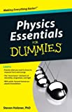 Physics Essentials For Dummies (0470618418) by Holzner, Steven