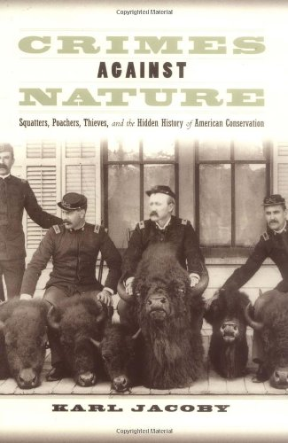 Crimes against Nature: Squatters, Poachers, Thieves, and...